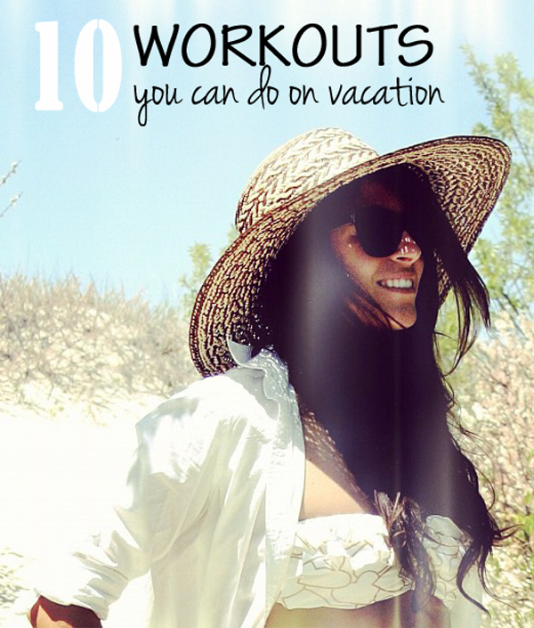 10-workouts-you-can-do-on-vacation
