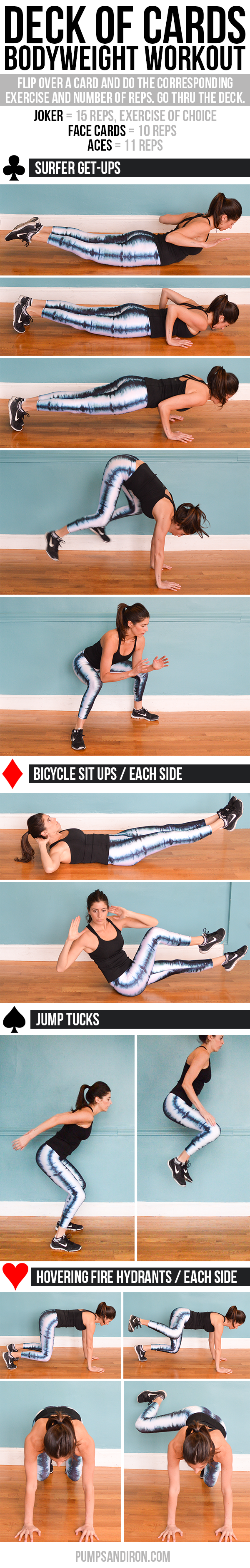 Deck of Cards Workout: Bodyweight Exercises - each suit corresponds to a different exercise and the number tells you how many reps to do. Flip over one card at a time until you make your way through the entire deck.