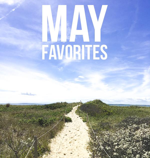 My Favorite Things: May
