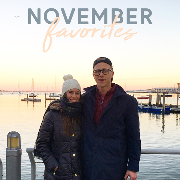 My Favorite Things: November