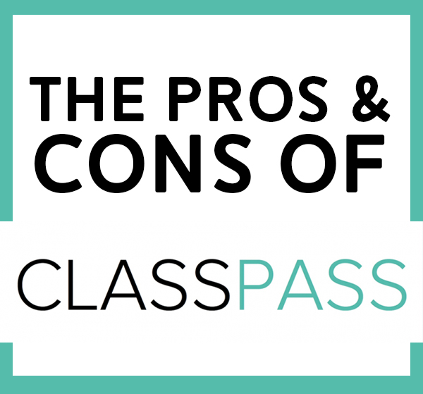 Pros & Cons of ClassPass