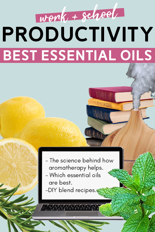 Essential Oils for Productivity and Focus (Work/Studying)