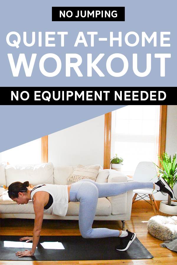 Quiet workout at home - no equipment - This 23-minute full-body workout is perfect for a nap or if you have neighbors on the ground floor. #quietworkout #workoutathome #athomeworkout #bodyweighttraining