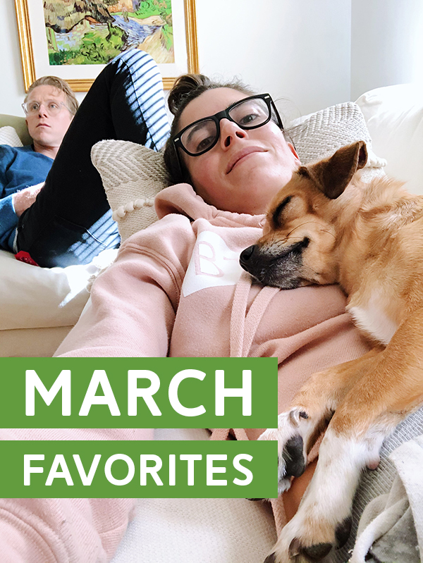 My Favorite Things: March